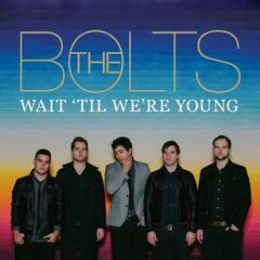Wait 'til We're Young (Limited Access Streaming Version)