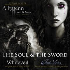 The Soul and the Sword (Metal Ballad)