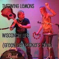 Wisconsin Life (Green Bay Packers Song)