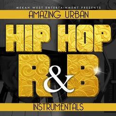 Amazing Hip Hop and R&b Instrumentals