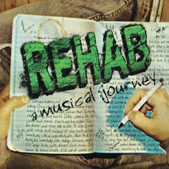 Rehab a Musical Journey