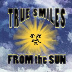 True Smiles from the Sun