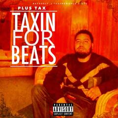 Taxin for Beats