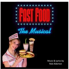 Fast Food: The Musical