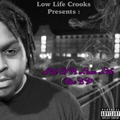Life of a Low Life EP