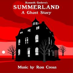Summerland: A Ghost Story (Original Soundtrack)