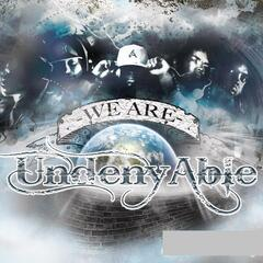 We Are Undenyable