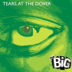 Tears At the Dover