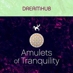 Amulets of Tranquility