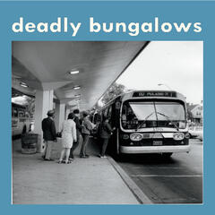 Deadly Bungalows EP