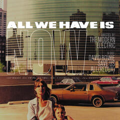All We Have Is Now  - Single