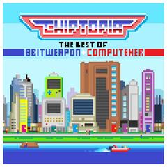 Chiptopia: The Best of 8 Bit Weapon & ComputeHer