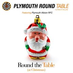 Round the Table (At Christmas) [feat. Plymouth Albion Rfc]
