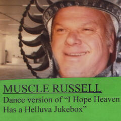 I Hope Heaven Has a Helluva Jukebox(Dance Version)