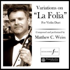 "Variations On ""La Folia"" for Violin Duet"