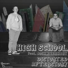 High School (feat. Josh Everhart)