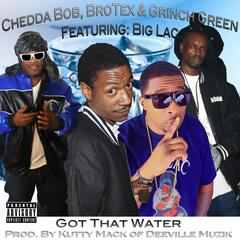 Got That Water (feat. Big Lac)
