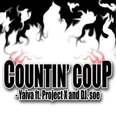Countin' Coup (feat. Project X & DJ Soe)