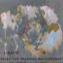 Selective Mental Rhizotomy