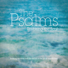 The Psalms: Restoring the Soul