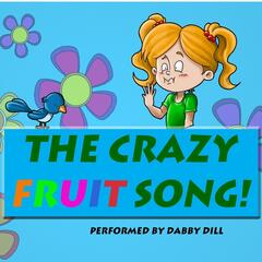 The Crazy Fruit Song