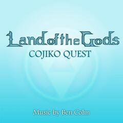 Land of the Gods: Cojiko Quest
