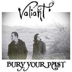 Bury Your Past