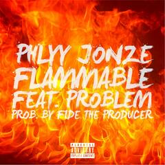 Flammable (feat. Problem)