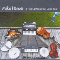 Mike Hamer and the Cantankerous Casio Tour