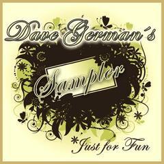 Dave German's Sampler: Just for Fun