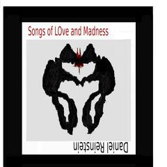 Songs of Love and Madness