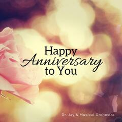 Happy Anniversary to You