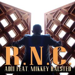 R.N.C. (feat. Mikkey Halsted)