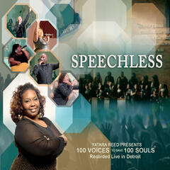 Speechless: 100 Voices to Save 100 Souls (Yatara Reed Presents)