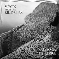 Voices from the Killing Jar