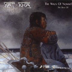 """The Ways of Nomad"" The Best"