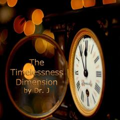 The Timelessness Dimension