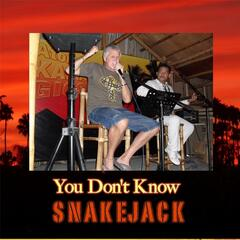 You Don't Know Snakejack