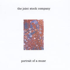 The Joint Stock Company's Portrait of a Muse