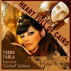 Heart Full of Cairo (feat. Pleasant Gehman)