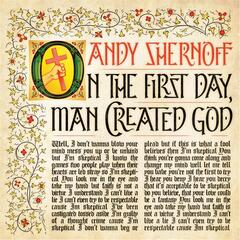 On the First Day, Man Created God