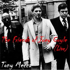 The Friends of Joey Coyle (Live)