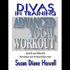 Advanced Vocal Workout