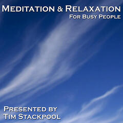 Meditation and Relaxation for Busy People