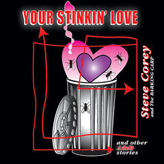Your Stinkin' Love and Other Adult Stories