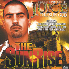 The Sunrise (Bullet Presents)