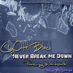 Never Break Me Down (feat. Wordsmith)