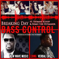 Bass Control (feat. Fatman Scoop & Remo the Hitmaker)