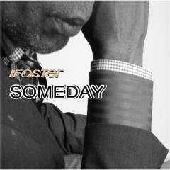 Ifoster Someday