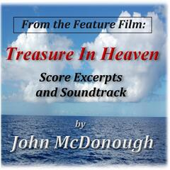 "Score Excerpts and Soundtrack (From ""Treasure in Heaven"")"